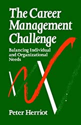 Career Management Challenge: Balancing Individual and Organizational Needs