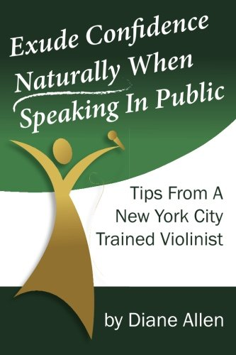 exude-confidence-naturally-when-speaking-in-public-tips-from-a-new-york-city-trained-violinist