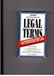 Dictionary of Legal Terms: A Simplified Guide to the Language of Law by Steven H. Gifis (1993-05-02)