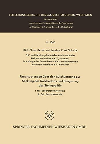 Untersuchungen über den Mischvorgang zur Senkung des Kalkbedarfs und Steigerung der Steinqualität (Forschungsberichte des Landes Nordrhein-Westfalen (1540), Band 1540)