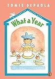 What a Year (26 Fairmount Avenue Books)