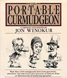 The Portable Curmudgeon: Jon Winokur- Editor