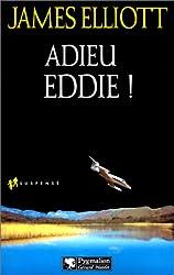 Adieu Eddie ! (Suspense)