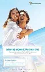 Improving Bronchiectasis in 30 Days (English Edition)