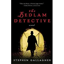 [(The Bedlam Detective)] [By (author) Stephen Gallagher] published on (February, 2013)
