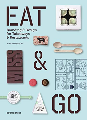 Eat & Go: Branding and Design for Takeaways and Restaurants