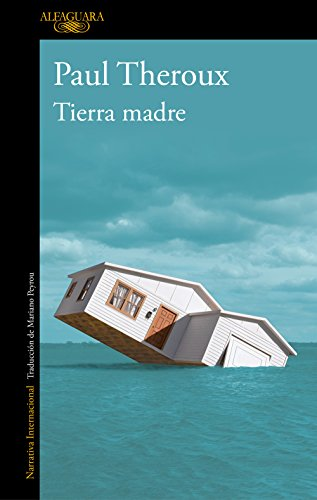 Tierra madre eBook: Theroux, Paul: Amazon.es: Tienda Kindle