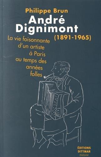 André Dignimont (1891-1965) : La vie foisonnante d'un artiste à Paris au temps des années folles