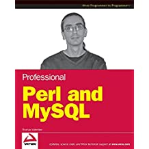 [(Professional Perl and MySQL)] [By (author) Thomas Valentine] published on (September, 2008)