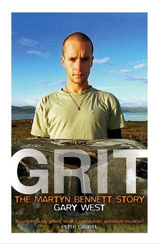 Grit: The Martyn Bennett Story