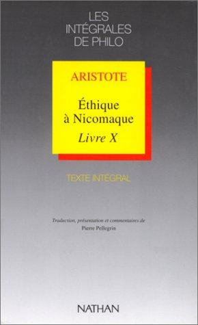 Ethique à Nicomaque, livre VII et X