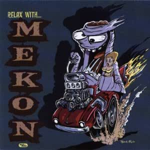 Relax With Mekon