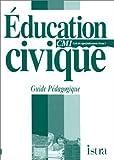 Image de Education civique CM1, cycle des approfondissements, niveau 2. Guide pédagogique
