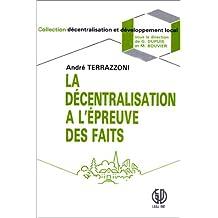 La décentralisation à l'épreuve des faits