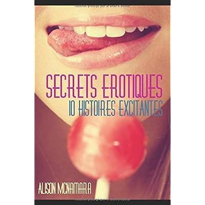 Secrets érotiques, 10 histoires excitantes