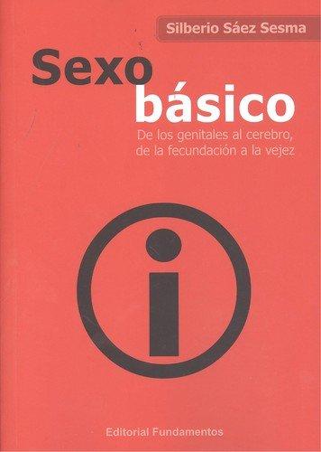 Descargar Libro Sexo básico (Ciencia) de Silberio Sáez Sesma