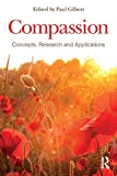 Compassion: Concepts, Research and Applications