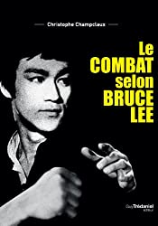 Le combat selon Bruce Lee