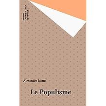 Le Populisme (Que sais-je ? t. 3531) (French Edition)