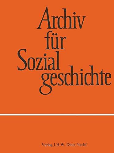 Archiv für Sozialgeschichte, Band 58 (2018): Demokratie praktizieren. Arenen, Prozesse und Umbrüche politischer Partizipation in Westeuropa im 19. und 20. Jahrhundert