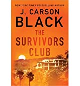 { THE SURVIVORS CLUB } By Black, J Carson ( Author ) [ Oct - 2013 ] [ Paperback ]