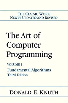 The Art of Computer Programming: Volume 1: Fundamental Algorithms by [Knuth, Donald E.]