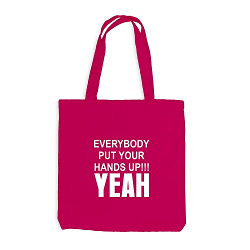 Sacchetto juta – Everybody' put Your Hands Up. YEAH – Party Fun Style Pink