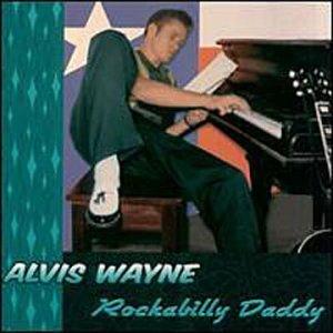rockabilly-daddy-rollin-rock-by-alvis-wayne-2000-10-10