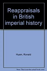 Reappraisals in British imperial history