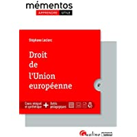 Droit de l'Union européenne: Cours intégral et synthètique + outils pédagogiques