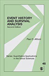 Event History and Survival Analysis: Regression for Longitudinal Event Data (Quantitative Applications in the Social Sciences Book 46)