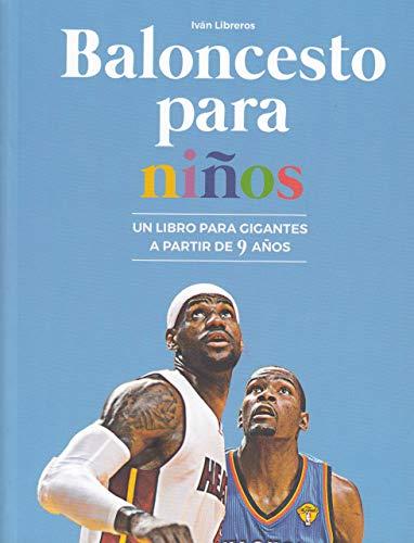 Baloncesto para niños: Un libro para gigantes a partir de 9 años par  Ediciones JC
