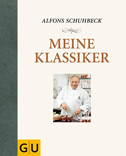 Meine Klassiker (GU Autoren-Kochbücher)