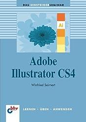 Adobe Illustrator CS4 (bhv Einsteigerseminar)