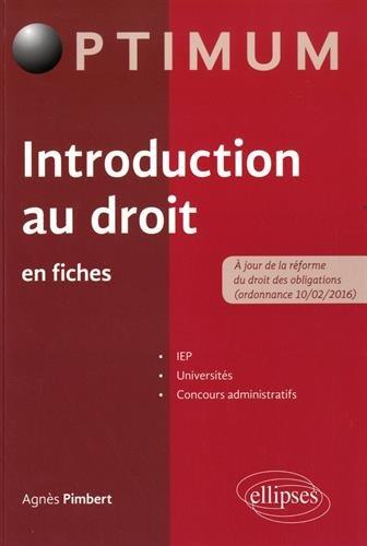 Introduction au droit en fiches / Agnès Pimbert,....- Paris : Ellipses , cop. 2017