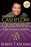 rich dad s cashflow quadrant rich dad s guide to financial freedom by kiyosaki robert t 2011 paperback