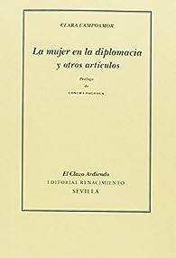 La mujer en la diplomacia y otros artículos par Clara Campoamor
