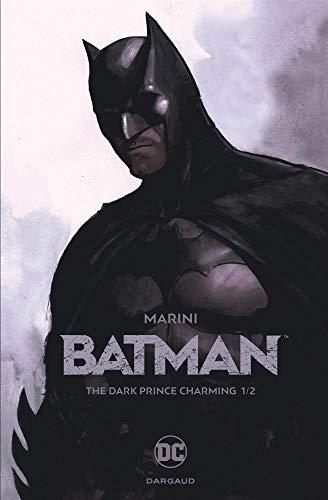 Batman (1) : The dark prince charming