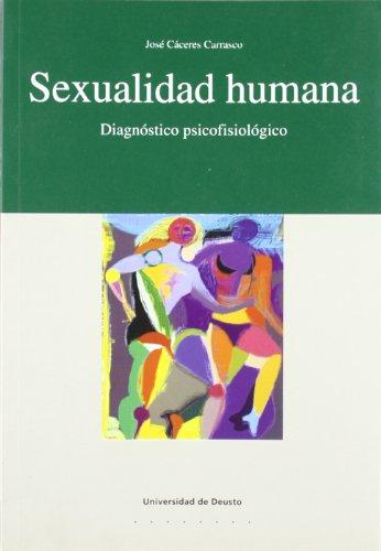 Sexualidad humana: Diagnóstico psicofisiológico (Psicología)