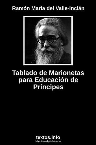 Tablado de Marionetas para Educación de Príncipes por Ramón María del Valle-Inclán