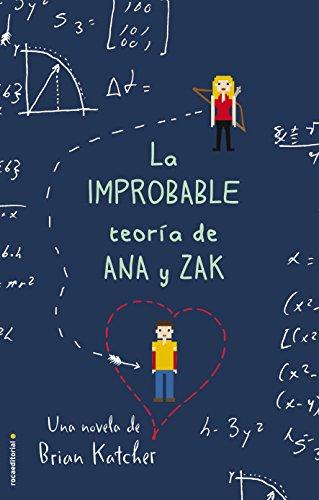 La improbable teoría de Ana y Zak (Junior - Juvenil (roca))