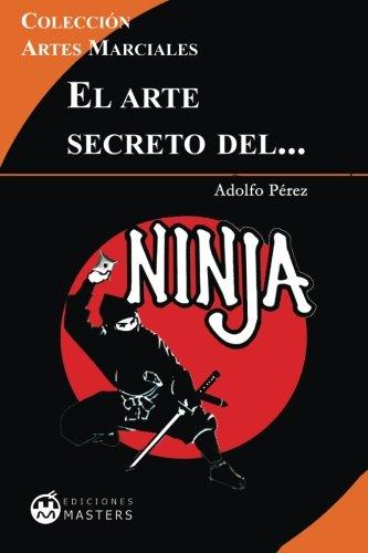 El arte secreto del NINJA