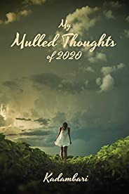 My Mulled Thoughts Of 2020