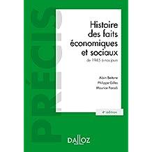 Histoire des faits économiques et sociaux de 1945 à nos jours - 4e éd.