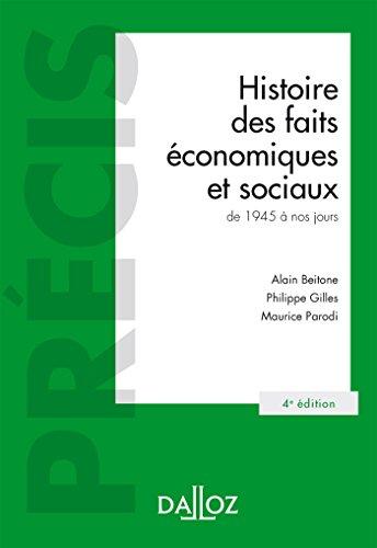 Histoire des faits conomiques et sociaux de 1945  nos jours - 4e d.