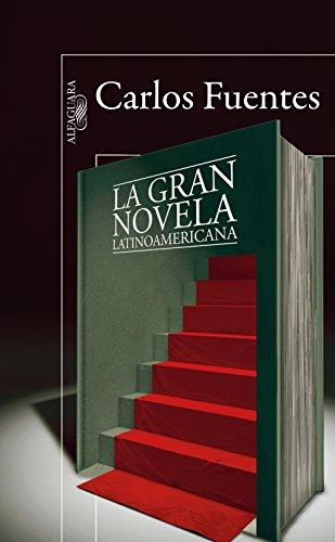 La gran novela latinoamericana por Carlos Fuentes