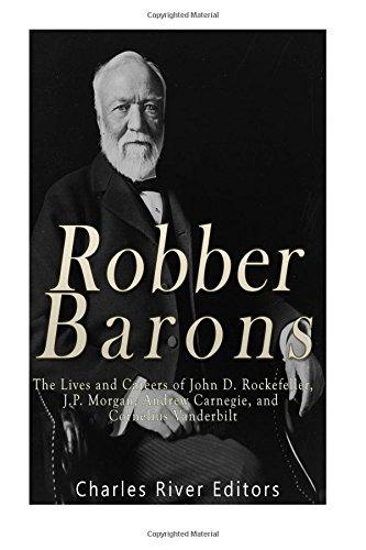 robber-barons-the-lives-and-careers-of-john-d-rockefeller-jp-morgan-andrew-carnegie-and-cornelius-va
