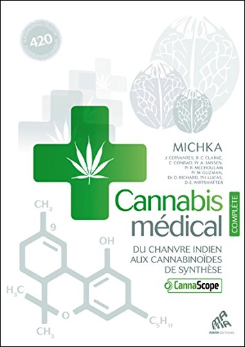 Cannabis médical - Du chanvre indien aux cannabinoïdes de synthèse - Edition Complète Pdf - ePub - Audiolivre Telecharger