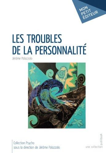 Les Troubles de la personnalité par Jérôme Palazzolo