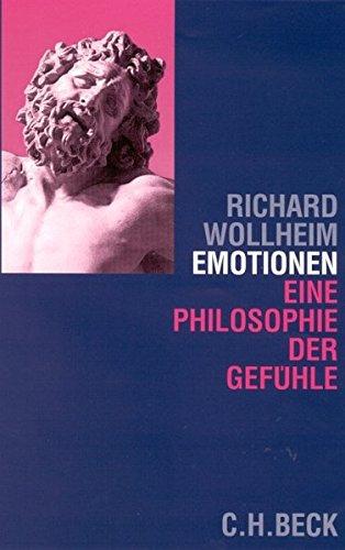 Emotionen: Eine Philosophie der Gefühle